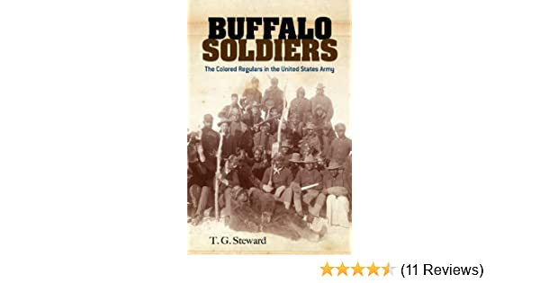 Amazon buffalo soldiers the colored regulars in the united amazon buffalo soldiers the colored regulars in the united states army dover books on africa americans ebook t g steward kindle store fandeluxe Choice Image