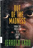img - for out of the Madness book / textbook / text book