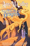 The Girl Who Heard Dragons (Dragonriders of Pern (Paperback))