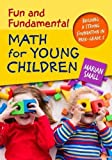 img - for Fun and Fundamental Math for Young Children: Building a Strong Foundation in PreK Grade 2 book / textbook / text book