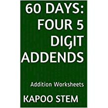 60 Addition Worksheets with Four 5-Digit Addends: Math Practice Workbook (60 Days Math Addition Series 15)