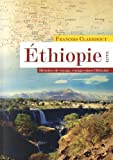 Ethiopie : Histoires de voyage, voyages dans l'histoire