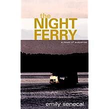 The Night Ferry (Sliding Sideways Mystery Book 6)
