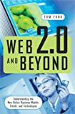 Web 2.0 and Beyond, Tom Funk, 0313351872