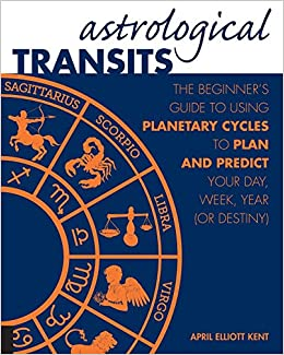 Astrological Transits: The Beginner's Guide to Using