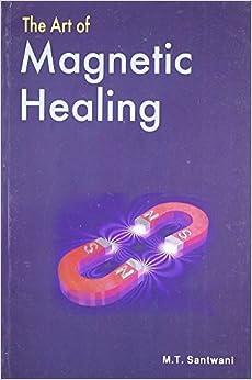 Descargar gratis Art Of Magnetic Healing Epub