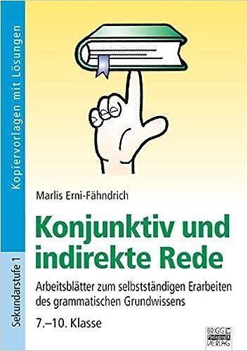Brigg Deutsch Konjunktiv Und Indirekte Rede