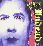 Undead - A Gothic Masterpiece, Volume 1