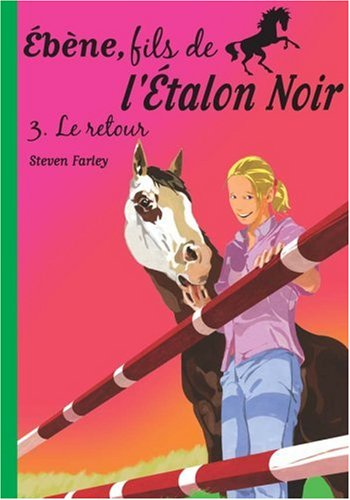 Download Ebène, fils de l'Etalon Noir, Tome 3 : Le retour ebook