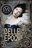 Belle Epoque, Elizabeth Ross, 0385741472
