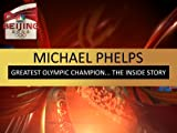 Olympics Wrap-Up: Michael Phelps
