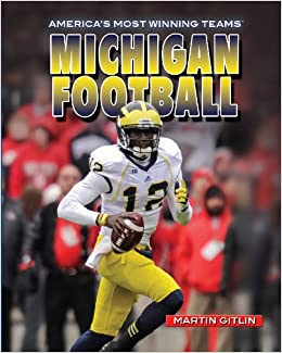 Book Michigan Football (America's Most Winning Teams)