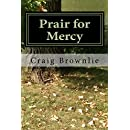Prair for Mercy (Morgan Prair Mysteries Book 2)