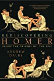 Rediscovering Homer, Andrew Dalby, 0393330192