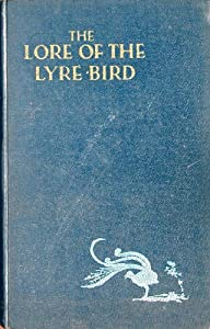 Hardcover The lore of the lyrebird Book