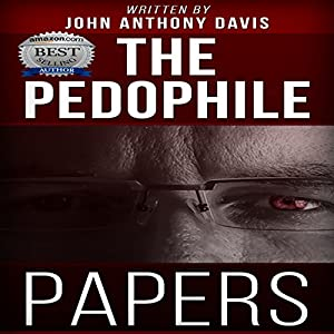 The Pedophile Papers Hörbuch