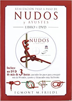 Descarga gratuita Realización Paso A Paso De Nudos Y Ayustes. Libro Y Dvd (nautica (tutor)) Epub