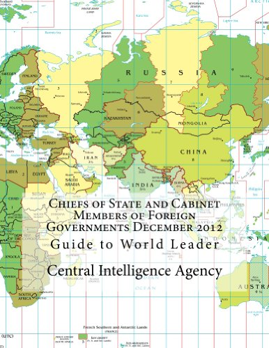 Chiefs of State and Cabinet Members of Foreign Governments December 2012