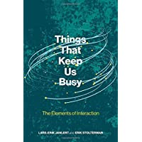 Things That Keep Us Busy: The Elements of Interaction