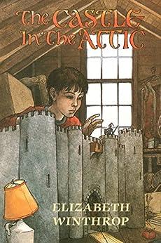 The Castle in the Attic by [Winthrop, Elizabeth]