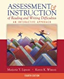 img - for Assessment & Instruction of Reading and Writing Difficulties: An Interactive Approach (4th Edition) book / textbook / text book