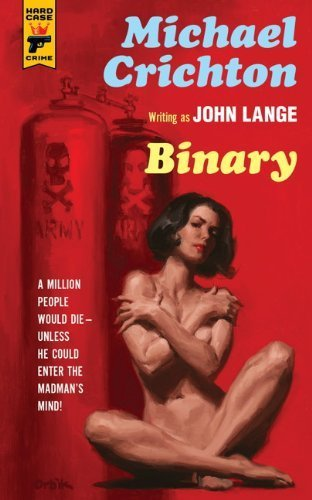 Binary Hard Case Crime By Michael Crichton 2013-10-29
