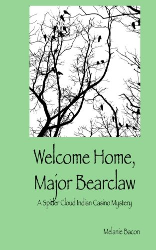 Read Online Welcome Home, Major Bearclaw PDF
