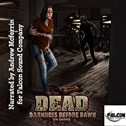 Dead: Darkness Before Dawn