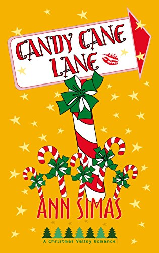 CANDY CANE LANE: A Christmas Valley Romance, Book 2