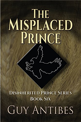 Amazon the misplaced prince the disinherited prince series the misplaced prince the disinherited prince series book 6 by antibes guy fandeluxe Ebook collections