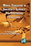 Moral Education in America's Schools, Thomas C. Hunt and Monalisa Mullins, 1593111983