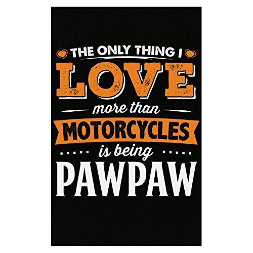 My Family Tee Love Being Pawpaw More Than Motorcycles Biker Gift - Poster