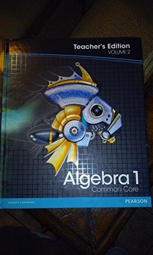 Pearson Algebra 1: Common Core, Vol. 2, Teacher's Edition