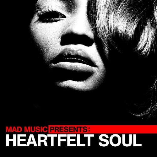 Mad Music Presents Heartfelt Soul