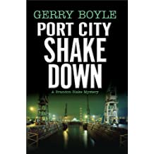 Port City Shakedown: A Brandon Blake Crime Novel (Brandon Blake Mysteries)