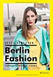 Berlin Fashion, Julia Stelzner, 379134885X