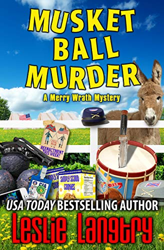 Musket Ball Murder (Merry Wrath Mysteries Book 14) by [Langtry, Leslie]