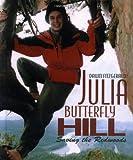 Julia Butterfly Hill (Gateway Greens Biography)