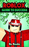 Roblox Guide to Success: Dominate the World of