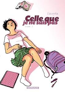 vignette de 'Celle que... n° 1<br /> Celle que je ne suis pas (Vanyda)'