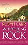 Whispering Rock, Robyn Carr, 0778312860