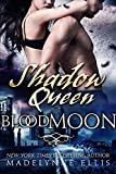 Shadow Queen (Blood Moon Book 3)
