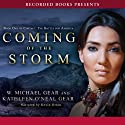 Coming of the Storm Audiobook by W. Michael Gear, Kathleen O'Neal Gear Narrated by Kevin Orton