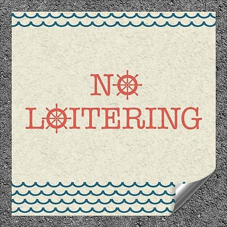 CGSignLab |''No Loitering -Nautical Wave'' Heavy-Duty Industrial Self-Adhesive Aluminum Wall Decal (5-Pack) | 12''x12''