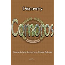 Comoros History and Culture: The entire history of Comoros, Cultural heritage, Tourism, Industry, Peoples Comoros