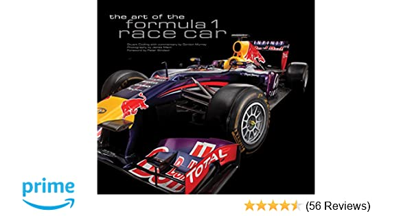 Charmant The Art Of The Formula 1 Race Car: Stuart Codling, James Mann, Peter  Windsor, Gordon Murray: 0752748346079: Amazon.com: Books