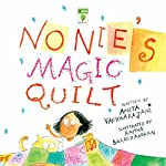 Nonie's Magic Quilt | Anita Vachharajani