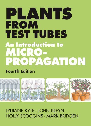 Tube Eureka - Plants from Test Tubes: An Introduction to Micropropogation