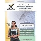 CEOE OSAT Principal Common Core Field 44 Teacher Certification Test Prep Study Guide (XAM OSAT)