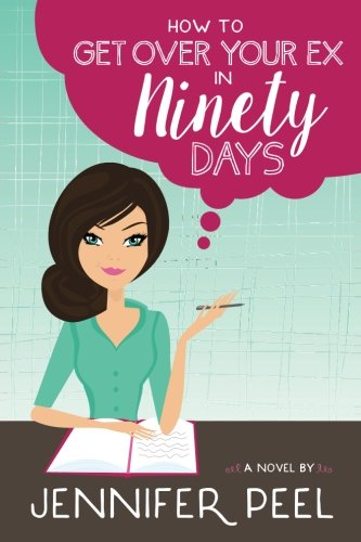 Books : How to Get Over Your Ex in Ninety Days